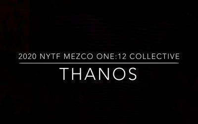 NYTF 2020 Mezco One: 12 Collective Thanos